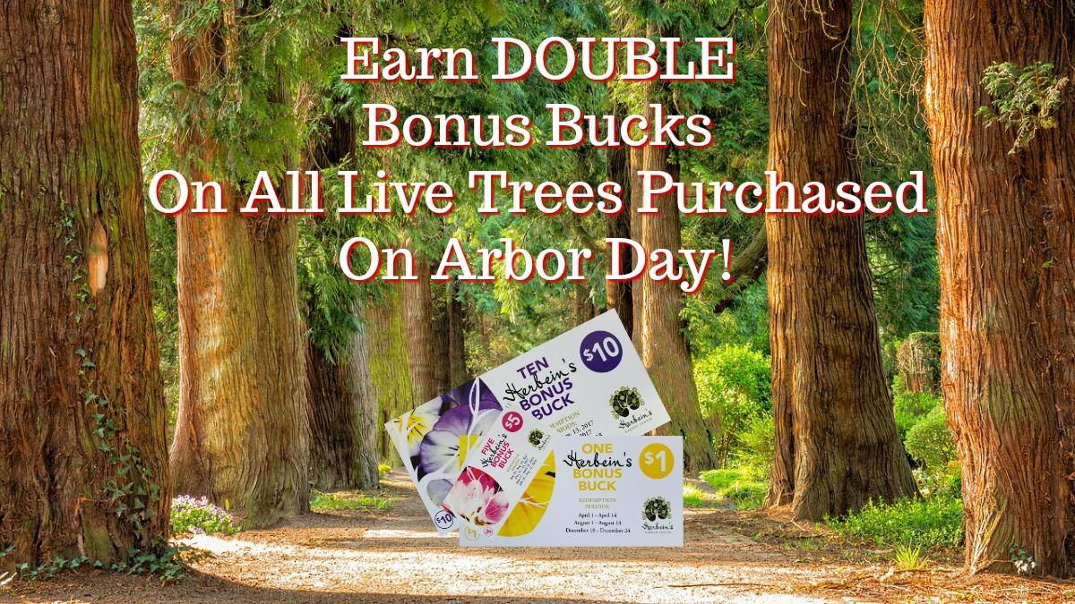 Herbeins Garden Center Arbor Day Special
