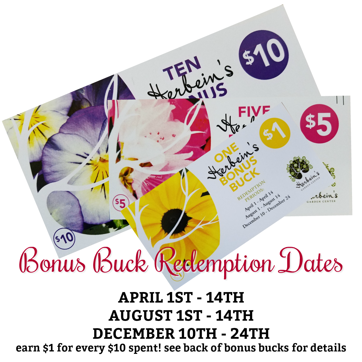 Bonus Bucks Redemption Dates Herbeins Garden Center