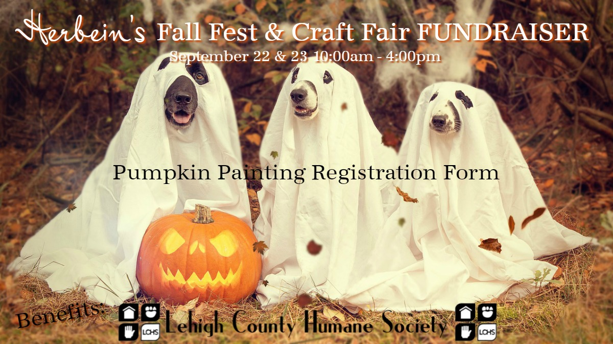 Herbeins Garden Center Fall Fest 2018 Pumpkin Painting REGISTRATION FORM