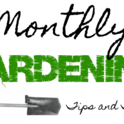 Herbeins Garden Center Monthly Gardening Tips